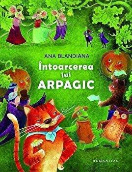 Intoarcerea lui Arpagic/Ana Blandiana