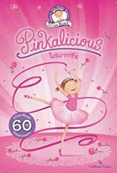 Pinkalicious: Tutu-rrific, Hardcover/Victoria Kann poza cate