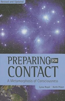 Preparing for Contact: A Metamorphosis of Consciousness, Paperback/Lyssa Royal image0
