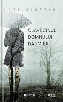 Clavecinul domnului Daumier/Giurgiu Cati
