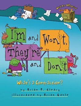 I'm and Won't, They're and Don't: What's a Contraction', Paperback/Brian P. Cleary image0