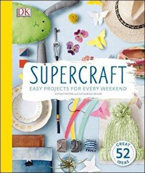 Supercraft, Hardcover/Sophie Pester poza cate