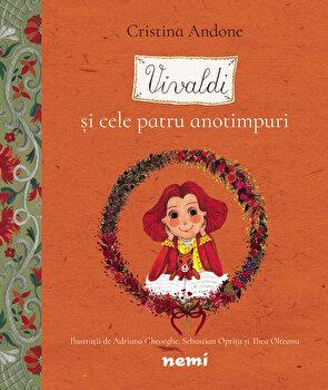Vivaldi si cele patru anotimpuri/Cristina Andone