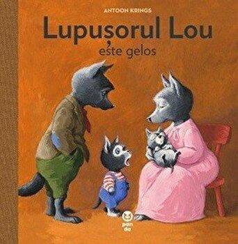 Lupusorul Lou este gelos/Antoon Krings