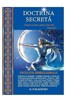 Doctrina Secreta vol. 2/H.P. Blavatsky imagine elefant.ro 2021-2022
