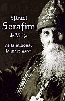 Coperta Carte Sfantul Serafim de Virita de la milionar la mare ascet