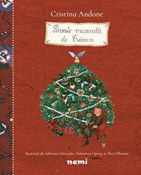 Poveste muzicala de Craciun/Cristina Andone