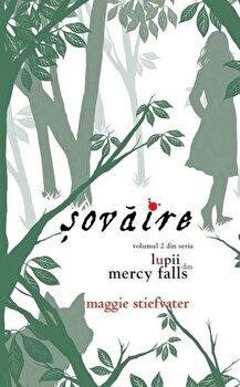 Sovaire, Lupii din Mercy Falls, Vol. 2/Maggie Stiefvater