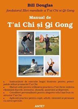 Manual de T'ai Chi si Qi Gong/Bill Douglas poza cate