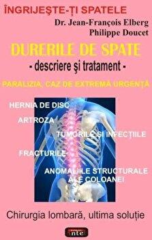 Durerile de spate - descriere si tratament/Jean-Francois Elberg, Philippe Doucet imagine elefant.ro