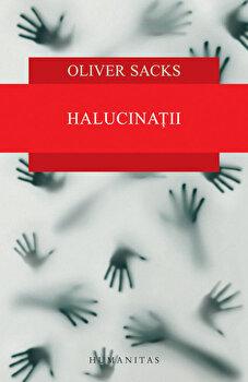 Halucinatii/Oliver Sacks imagine