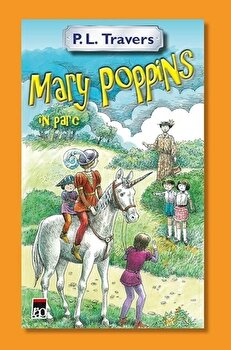 Mary Poppins in parc/P.L.Travers imagine elefant.ro 2021-2022