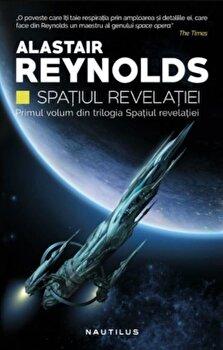 Spatiul revelatiei (trilogia Spatiul Revelatiei, partea I-a)/Alastair Reynolds imagine elefant.ro 2021-2022