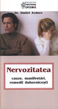 Nervozitatea - cauze, manifestari, remedii duhovnicesti/Avdeev Dmitri imagine elefant 2021