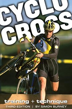 Cyclocross: Training and Technique, Paperback/Simon Burney poza cate