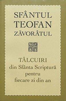 Imagine Talcuiri Din Sfanta Scriptura Pentru Fiecare Zi An - sfantul Teofan