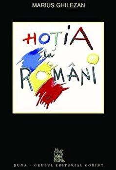 Hotia la romani/Marius Ghilezan poza cate