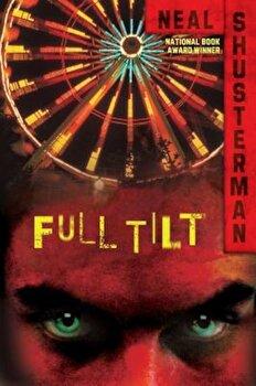 Full Tilt, Paperback/Neal Shusterman poza cate