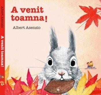 A venit toamna!/Albert Asensio