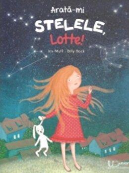 Arata-mi stelele, Lotte!/Iris Muhl, Billy Bock