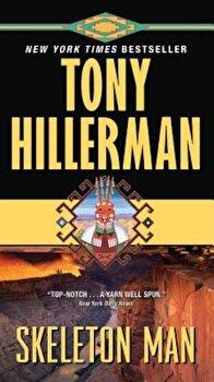 Skeleton Man, Paperback/Tony Hillerman poza cate