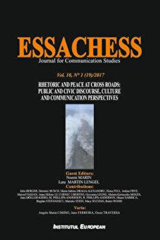 Coperta Carte Essachess - Rhetoric and Peace at Cross Roads: Public and Civic Discourse, Culture and Communication Perspectives