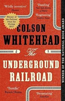 Underground Railroad/Colson Whitehead poza cate