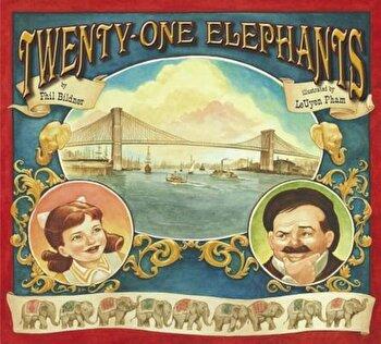 Twenty-One Elephants, Hardcover/Phil Bildner poza cate