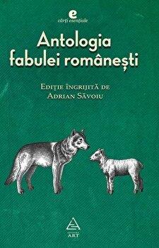 Antologia fabulei romanesti/Adrian Savoiu imagine