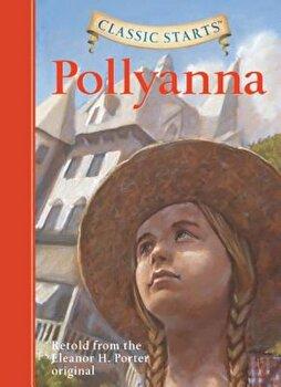 Pollyanna, Hardcover/Eleanor H. Porter imagine