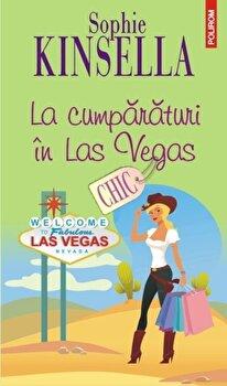 La cumparaturi in Las Vegas/Sophie Kinsella
