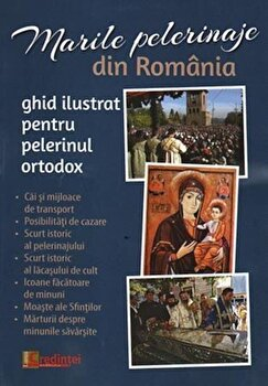 Marile pelerinaje din Romania. Ghid ilustrat pentru pelerinul ortodox/*** imagine elefant 2021