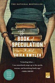The Book of Speculation, Paperback/Erika Swyler imagine