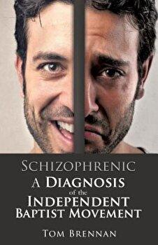 Schizophrenic, Paperback/Tom Brennan poza cate