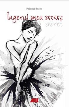 Ingerul meu secret/Frederica Bosco imagine