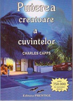 Puterea creatoare a cuvintelor-Charles Capps imagine