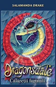 Dragonsdale - Calaretii furtunii/Salamanda Drake imagine elefant.ro 2021-2022