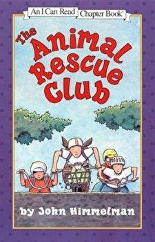 The Animal Rescue Club, Paperback/John Himmelman poza cate