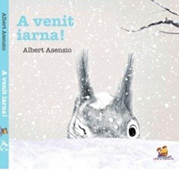 A venit iarna!/Albert Asensio
