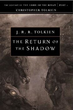 The Return of the Shadow, Paperback/Christopher Tolkien imagine