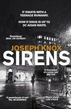 Sirens, Paperback/Joseph Knox imagine