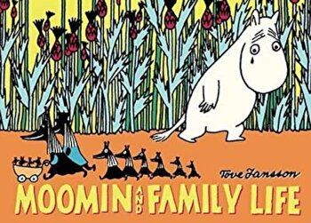 Moomin and Family Life, Paperback/Tove Jansson imagine