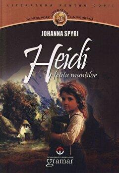 Heidi, fetita muntilor/Johanna Spyri imagine