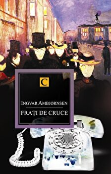 Frati de cruce/Ingvar Ambjornsen imagine