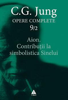 Opere Complete. Vol. 9/2: Aion. Contributii la simbolistica Sinelui/Carl Gustav Jung imagine elefant 2021