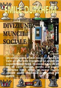 Diviziunea muncii sociale/Emile Durkheim