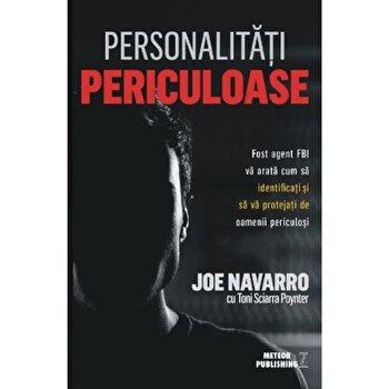 Personalitati periculoase/Joe Navarro imagine