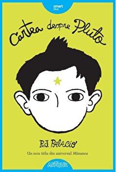 Cartea despre Pluto/R.J. Palacio
