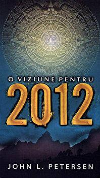 O viziune pentru 2012/John L. Peterson imagine elefant.ro 2021-2022