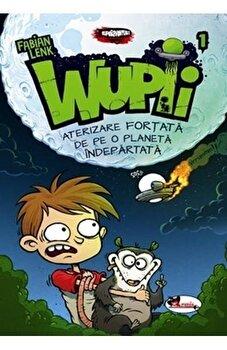 Wupii - Aterizare fortata de pe o planeta indepartata/Fabian Lenk